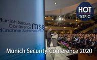 آغاز کنفرانس امنیتی مونیخ با تمرکز بر تنشهای خاورمیانه